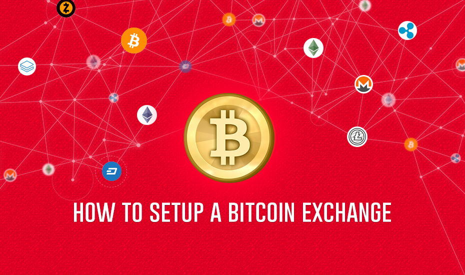 How-to-setup-a-bitcoin-exchange
