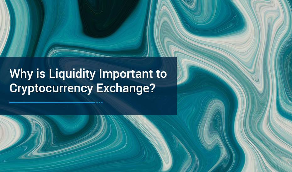 Why-is-Liquidity-Important-to-Cryptocurrency-Exchange